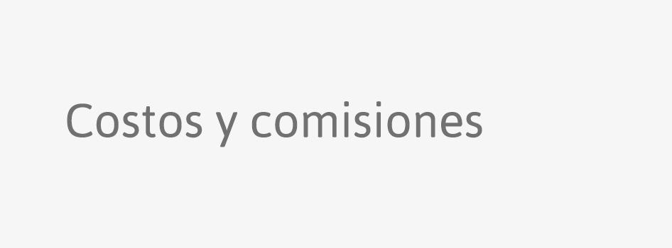 Costos y comisiones