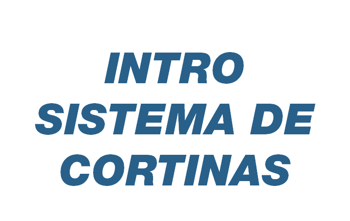 Intro Sistema de Cortinas